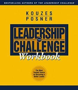 The Leadership Challenge Workbook par [Kouzes, James M., Posner, Barry Z.]