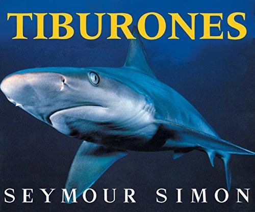Tiburones / Sharks por Seymour Simon