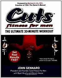 Cuts Fitness for Men: The Ultimate 30-Minute Workout by John Gennaro (2007-05-01)