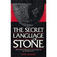 The Secret Language of Stone