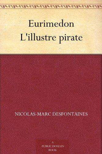 Eurimedon Lillustre pirate (French Edition) Versión Kindle
