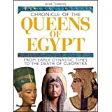 [Chronicle of the Queens of Egypt: from Early Dynastic Times to the Death of Cleopatra] (By: Joyce A. Tyldesley) [published: December, 2006]
