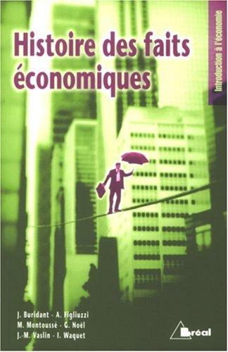 Histoire des faits économiques par Jérôme Buridant