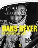 HANS HEYER: RENNSPORT AM LIMIT
