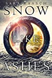 Snow Like Ashes by Sara Raasch (2014-10-14)