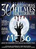 Guia 301 Melhores Filmes de Terror Ed.01 (Portuguese Edition)