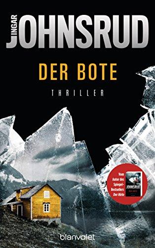 Der Bote: Thriller (Fredrik Beier 2)