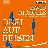 Drei auf Reisen von David Nicholls