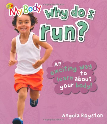 Why Do I Run? (My Body)
