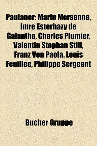 paulaner-marin-mersenne-imre-esterhzy-de-galntha-charles-plumier-valentin-stephan-still-franz-von-pa