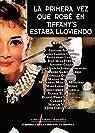 La primera vez que robé en Tiffany's estaba lloviendo par José Carlos Carmona
