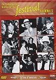 Telecharger Livres La Fabuleuse histoire du Festival de Cannes 1946 2000 (PDF,EPUB,MOBI) gratuits en Francaise