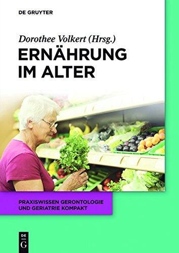 Ernährung im Alter (Praxiswissen Gerontologie und Geriatrie kompakt)