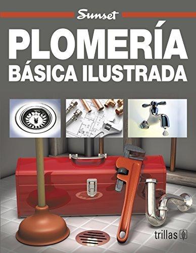 plomeria-basica-ilustrada-spanish-edition-by-maureen-williams-zimmerman-2003-06-30
