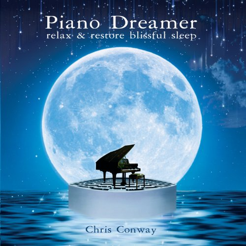 Piano Dreamer: Relax and Restore Blissful Sleep