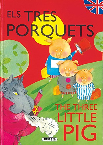 Els tres porquets/The three little pig (Contes Bilingües Catala-Angles)