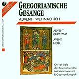 Gregorianische Gesänge: Advent und Weihnachten -