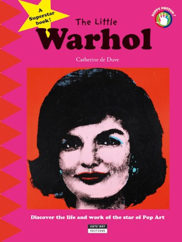 The Little Warhol: Discover the Life and Art of th...