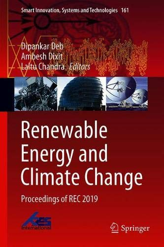 Renewable Energy and Climate Change: Proceedings of REC 2019 (Smart Innovation, Systems and Technologies, Band 161) (Mechanics Motor City)