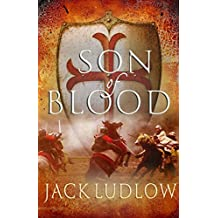 Son of Blood (Crusades 1) by Jack Ludlow (2012-05-28)