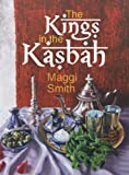Image de The Kings in the Kasbah (English Edition)
