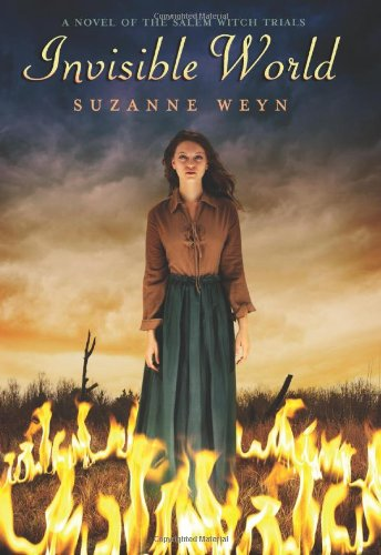 Invisible World: A Novel of the Salem Witch Trials