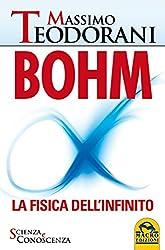 BOHM - La fisica dell'infinito: La fisica dell'infinito (Italian Edition)