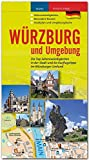 WÜRZBURG und Umgebung - Die Top-Sehenswürdigkeiten in der Stadt und 60 Ausflugstipps im Würzburger Umland - STÜRTZ Verlag - Hrsg. Verlagshaus Würzburg