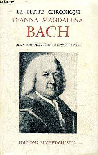Bach la petite chronique d'anna magdelena par Anna Magdalena Bach