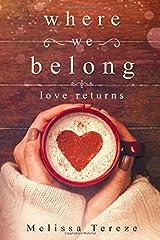 Where We Belong: Love Returns Paperback
