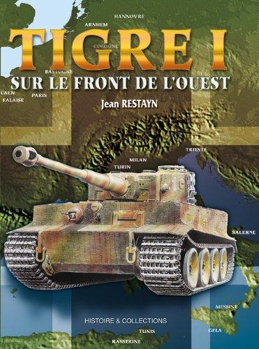 Tigre 1 Sur Le Front De L'ouest por Jean Restayn