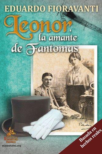 Leonor, la amante de Fantomas por la amante de Fantomas Leonor
