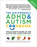 Kid-Friendly ADHD & Autism Cookbook, Updated and Revised