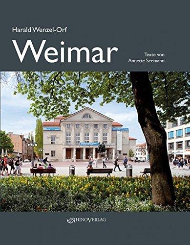 Weimar: Ein Bildband