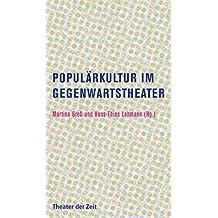 Populärkultur im Gegenwartstheater (Recherchen)