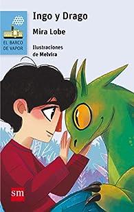 Ingo y Drago par Mira Lobe