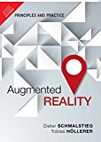 Augmented Reality: Principles & Practice