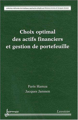 Choix optimal des actifs financiers et gestion de portefeuille