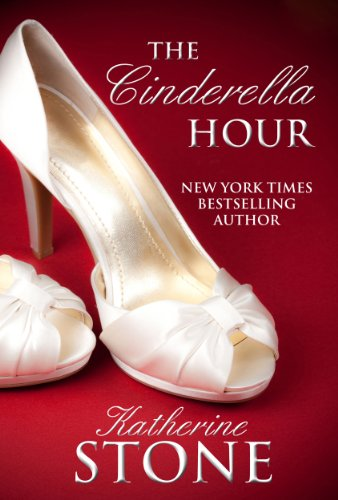 The Cinderella Hour by [Stone, Katherine]