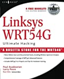 Linksys WRT54G Ultimate Hacking by Paul Asadoorian (2007-07-03)
