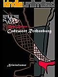 Codewort Rothenburg (Axel Dauts Fälle 1)