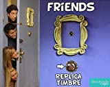 REPLICA del TIMBRE de FRIENDS - serie TV F.R.I.E.N.D.S - TE LO ENVIO GRATIS !!!