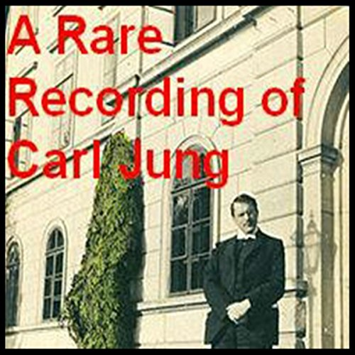 A Rare Recording of Carl Jung  Audiolibri