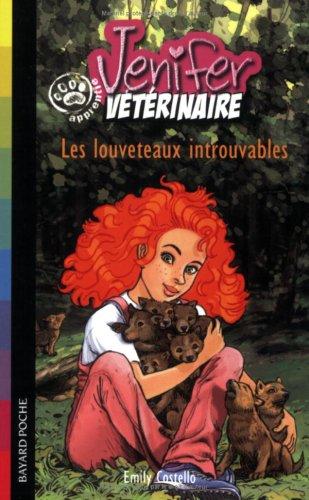 Jenifer, apprentie vétérinaire : Les louveteaux introuvables