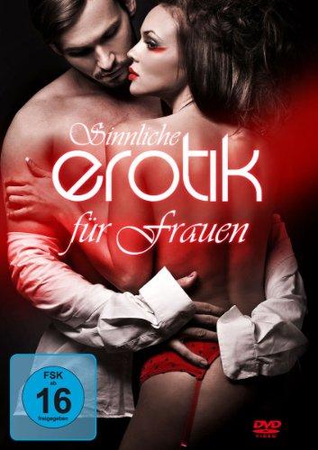 Sinnliche Erotik für Frauen
