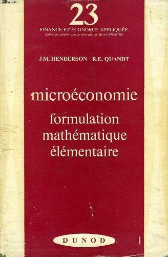 MICROECONOMIE, FORMULATION MATHEMATIQUE ELEMENTAIRE