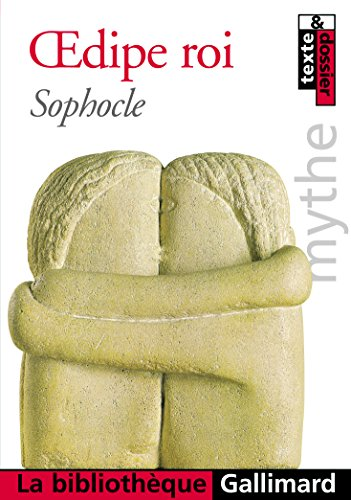Oedipe roi - Mythe d'Oedipe par Sophocle