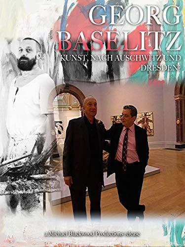 Georg Baselitz: Kunst nach Auschwitz und Dresden -