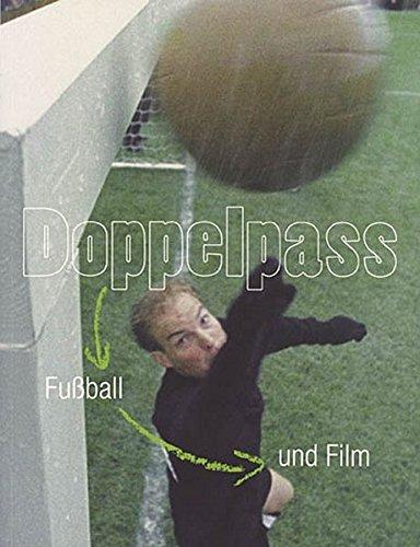 Doppelpass: Fußball und Film