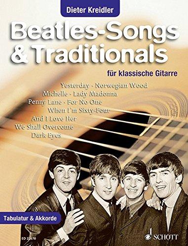 Beatles-Songs & Traditionals: für klassische Gitarre. Gitarre. Songbook. (Klassische Pop-songs Für Gitarre)